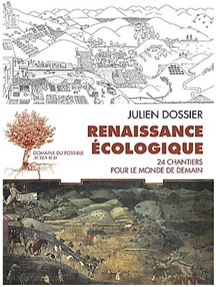Photo du livre de Julien Dossier : renaissance écologique